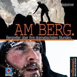 Am Berg. als Hörbuch Download von Thomas Käsbohrer