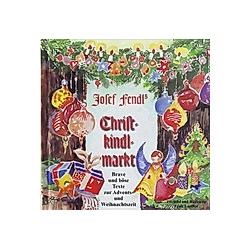Josef Fendl'S Christkindlmarkt - Hörbuch