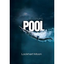 Tutem's Pool als Buch von Lockhart Moon