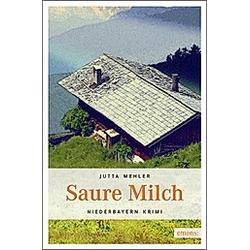 Saure Milch. Jutta Mehler  - Buch