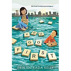 You Go First. Erin Entrada Kelly  - Buch