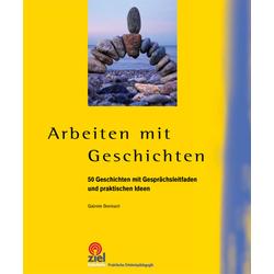 Arbeiten mit Geschichten: Buch von Gabriele Steinbach