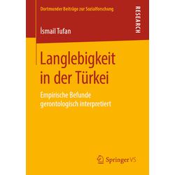 Langlebigkeit in der Türkei als Buch von 'smail Tufan