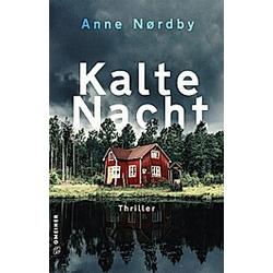 Kalte Nacht. Anne Nørdby  - Buch