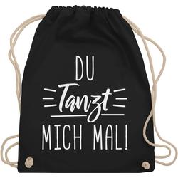 Shirtracer Turnbeutel Du tanzt mich mal - Festival Turnbeutel - Turnbeutel