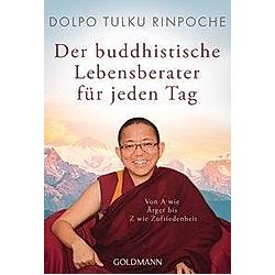 Der buddhistische Lebensberater für jeden Tag