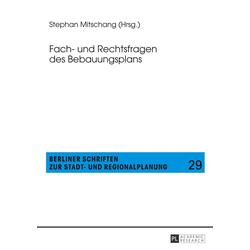 Fach- und Rechtsfragen des Bebauungsplans als Buch von
