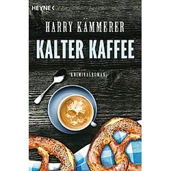 Kalter Kaffee / Mader  Hummel & Co. Bd.6. Harry Kämmerer  - Buch