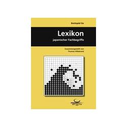 Brettspiel Go. Lexikon japanischer Fachbegriffe als Buch von Thomas Hillebrand