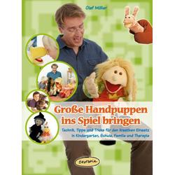 Große Handpuppen ins Spiel bringen als Buch von Olaf Möller