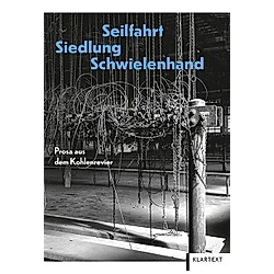 Seilfahrt  Siedlung  Schwielenhand - Buch