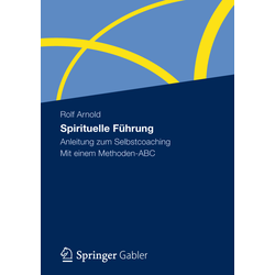 Spirituelle Führung: Buch von Rolf Arnold