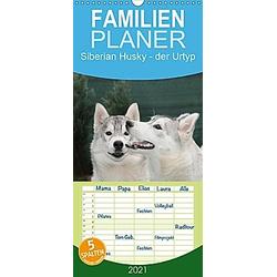Siberian Husky - der Urtyp - Familienplaner hoch (Wandkalender 2021 , 21 cm x 45 cm, hoch)
