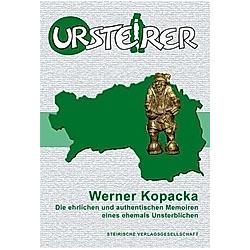 Der Ursteirer. Werner Kopacka  - Buch