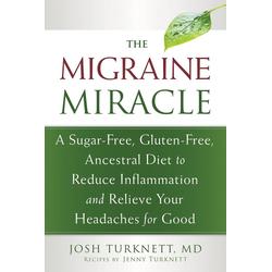Migraine Miracle: eBook von Josh Turknett