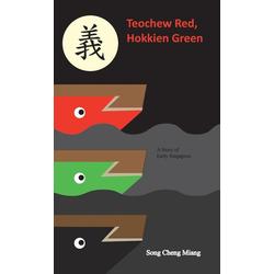 Teochew Red Hokkien Green als Buch von Song Cheng Miang