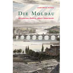 Die Moldau als Buch von Linda Maria Koldau