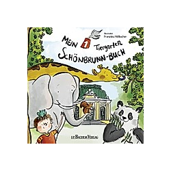 Mein 1. Tiergarten Schönbrunn-Buch. Franziska Höllbacher  - Buch
