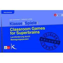 KlassenSpiele: Classroom Games for Superbrains: Taschenbuch von Karin Eckenbach/ Katharina Ludwig