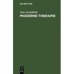 Moderne Therapie: eBook von Otto Dornblüth