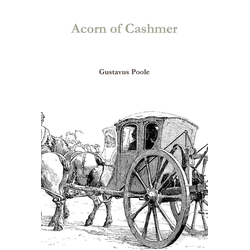 Acorn of Cashmer als Taschenbuch von Gustavus Poole
