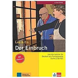 Der Einbruch  m. Audio-CD. Leo & Co.  - Buch