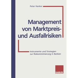 Management von Marktpreis- und Ausfallrisiken als Buch von