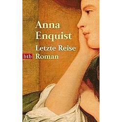 Letzte Reise. Anna Enquist  - Buch