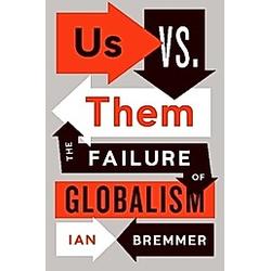Us vs. Them. Ian Bremmer  - Buch
