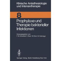 Prophylaxe und Therapie bakterieller Infektionen: eBook von