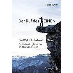 Der Ruf des Einen. Marco Bühler  - Buch
