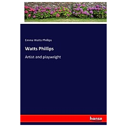 Watts Phillips. Emma Watts Phillips  - Buch