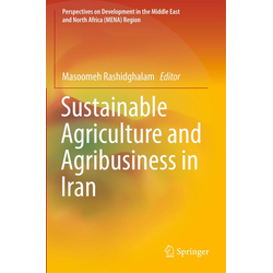 Sustainable Agriculture and Agribusiness in Iran als Buch von