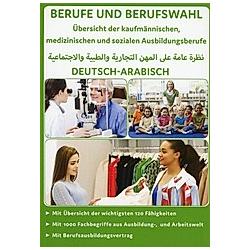 Deutsch-Arabisch - Kaufmännische, medizinische und soziale Ausbildungsberufe