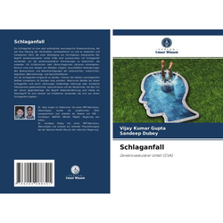 Schlaganfall: Buch von Vijay Kumar Gupta/ Sandeep Dubey