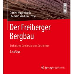 Der Freiberger Bergbau als Buch von