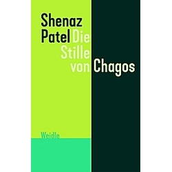 Die Stille von Chagos. Shenaz Patel  - Buch