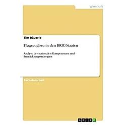 Flugzeugbau in den BRIC-Staaten. Tim Bäuerle  - Buch