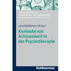 Kontexte von Achtsamkeit in der Psychotherapie: eBook von