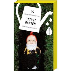 Tatort Garten als Buch von