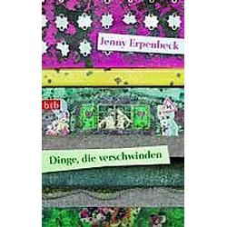 Dinge  die verschwinden. Jenny Erpenbeck  - Buch