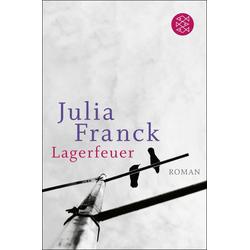 Lagerfeuer: eBook von Julia Franck