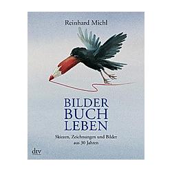 Bilder Buch Leben. Reinhard Michl  - Buch