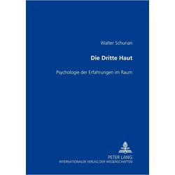 Die Dritte Haut als Buch von Walter Schurian