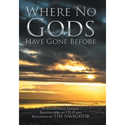 Where No Gods Have Gone Before als Buch von Ola and the Navigator