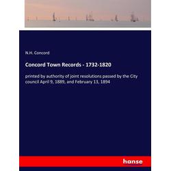 Concord Town Records - 1732-1820 als Buch von N. H. Concord