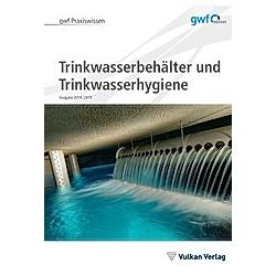 Trinkwasserbehälter und Trinkwasserhygiene - Buch