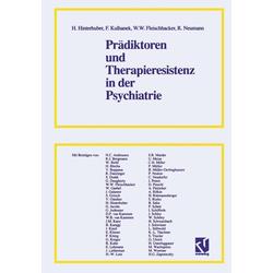 Prädiktoren und Therapieresistenz in der Psychiatrie: eBook von