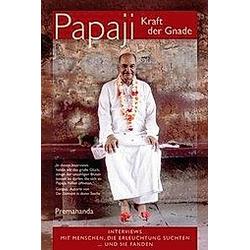 Papaji  Kraft der Gnade. Premananda  - Buch