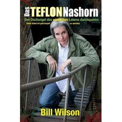 Das Teflon Nashorn: eBook von Bill Wilson